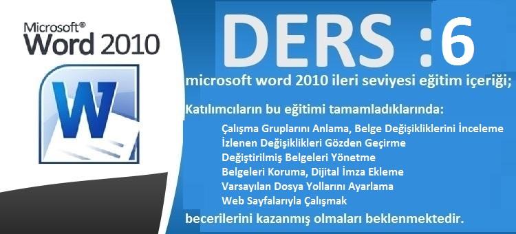 microsoft word 2010 ileri seviyesi eğitim ders 6